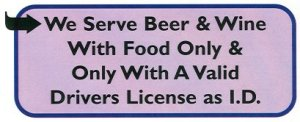 We Serve Beer & Wine